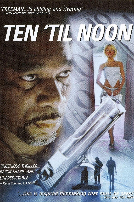 Ten 'til Noon Poster