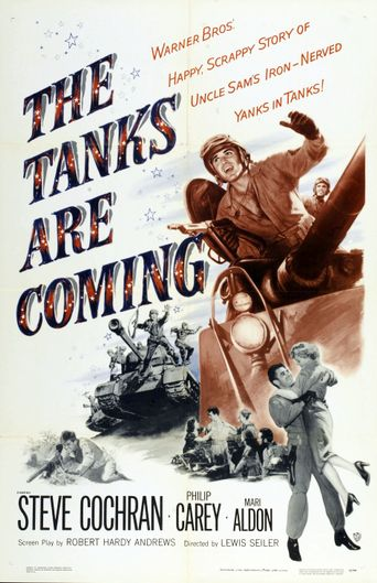 The Tanks Are Coming Poster