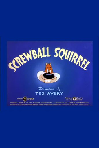 Screwball Squirrel Poster