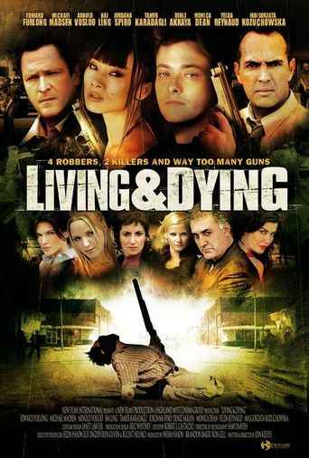Living & Dying Poster