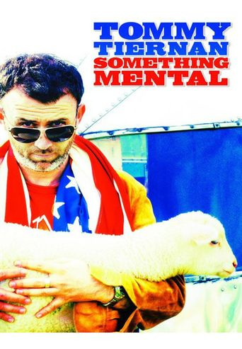 Tommy Tiernan: Something Mental Poster