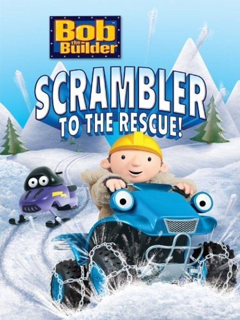 Bob the Builder: Scrambler to the Rescue Poster