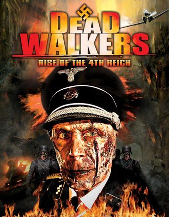 Dead Walkers: Rise of the 4th Reich Poster