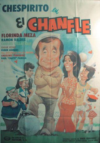 El Chanfle Poster