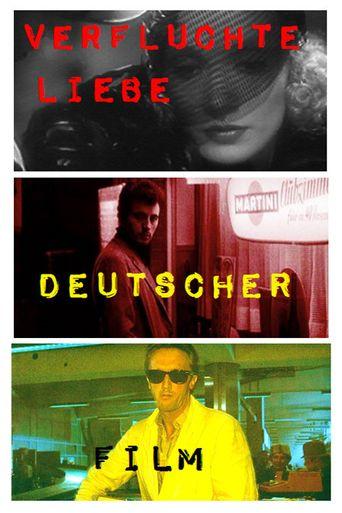 Doomed Love: A Journey Through German Genre Films Poster