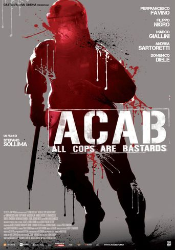 ACAB : All Cops Are Bastards Poster