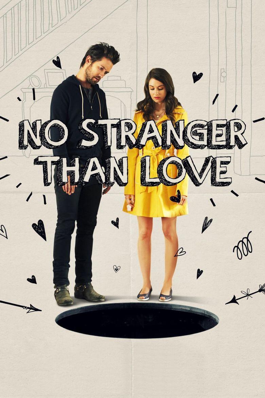 No Stranger Than Love Poster