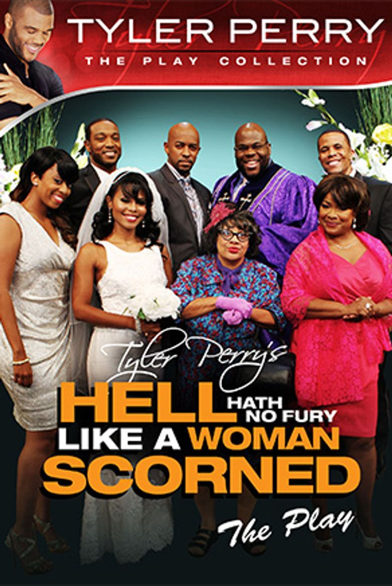 Tyler Perry's Hell Hath No Fury Like a Woman Scorned - The Play Poster