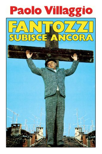 Fantozzi Still Suffers Poster