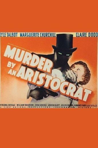 Murder by an Aristocrat Poster