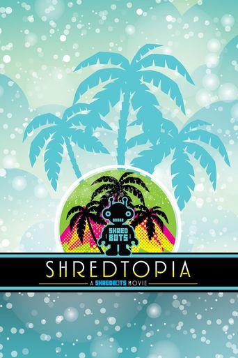 Shredtopia Poster