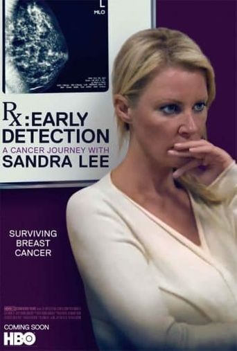 Watch RX: Early Detection - A Cancer Journey With Sandra Lee