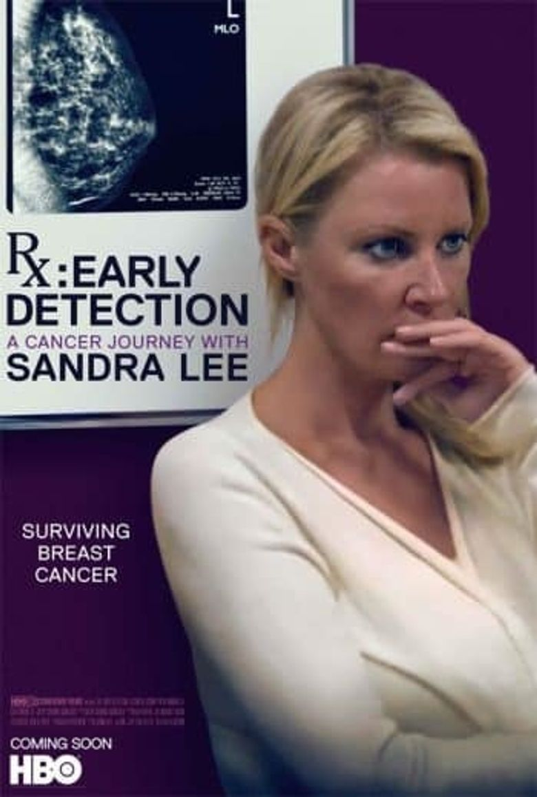 RX: Early Detection - A Cancer Journey with Sandra Lee Poster
