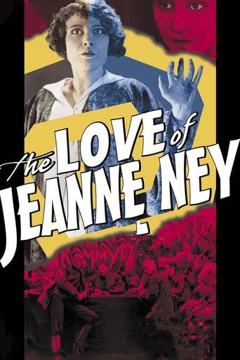Watch The Love of Jeanne Ney