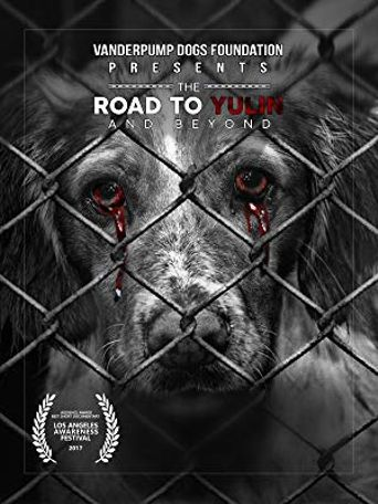 The Road To Yulin And Beyond Poster