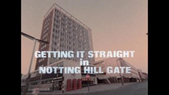 Getting It Straight in Notting Hill Gate Poster