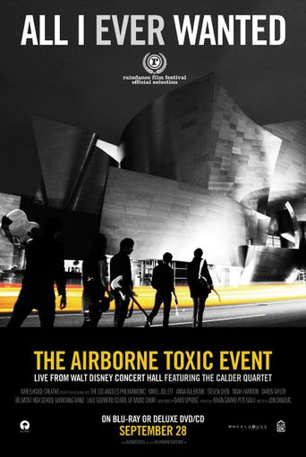 All I Ever Wanted: The Airborne Toxic Event Live from Walt Disney Concert Hall Poster