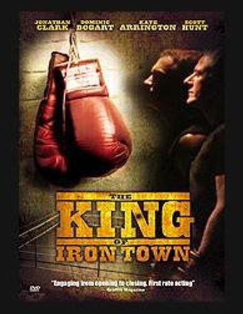 The King of Iron Town Poster