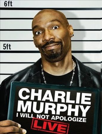 Charlie Murphy: I Will Not Apologize Poster