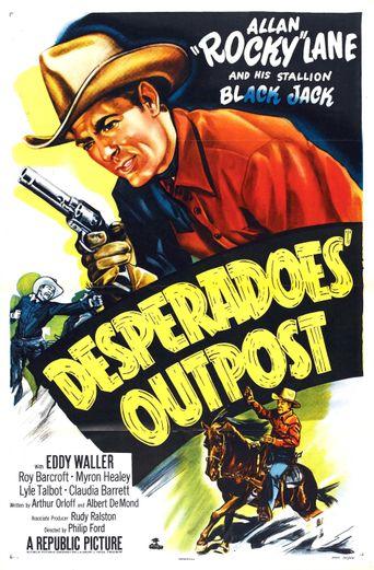 Desperadoes' Outpost Poster