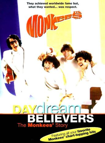 Daydream Believers: The Monkees Story Poster