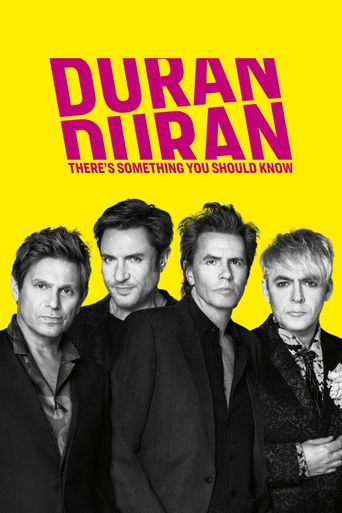 Duran Duran: There's Something You Should Know Poster