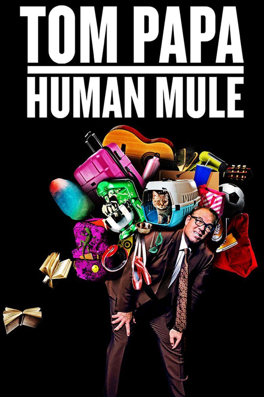 Tom Papa: Human Mule Poster