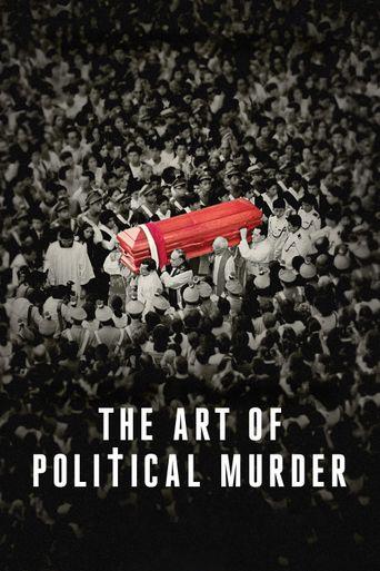 The Art of Political Murder Poster