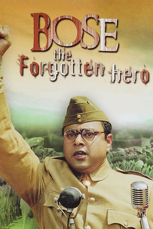Netaji Subhas Chandra Bose: The Forgotten Hero Poster