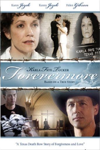 Karla Faye Tucker: Forevermore Poster
