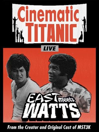 Cinematic Titanic: East Meets Watts Poster