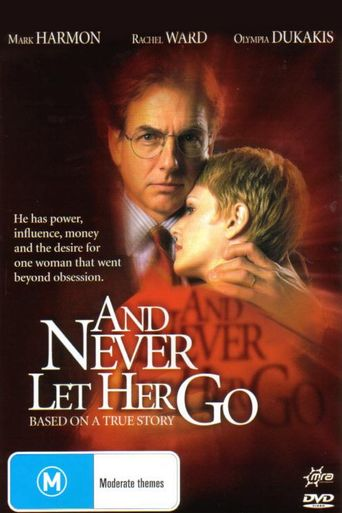 And Never Let Her Go Poster