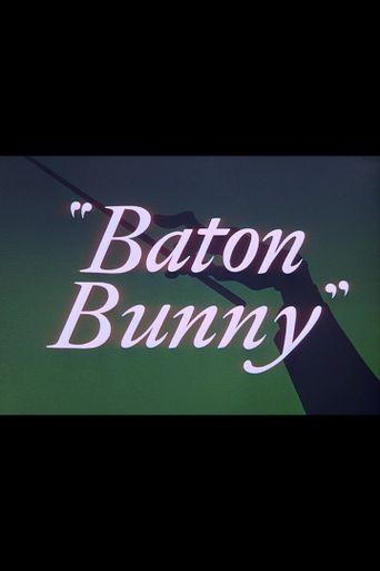 Baton Bunny Poster