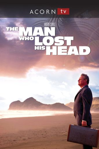 The Man Who Lost His Head Poster