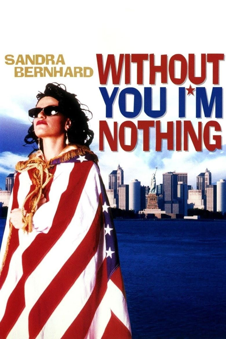 Without You I'm Nothing Poster