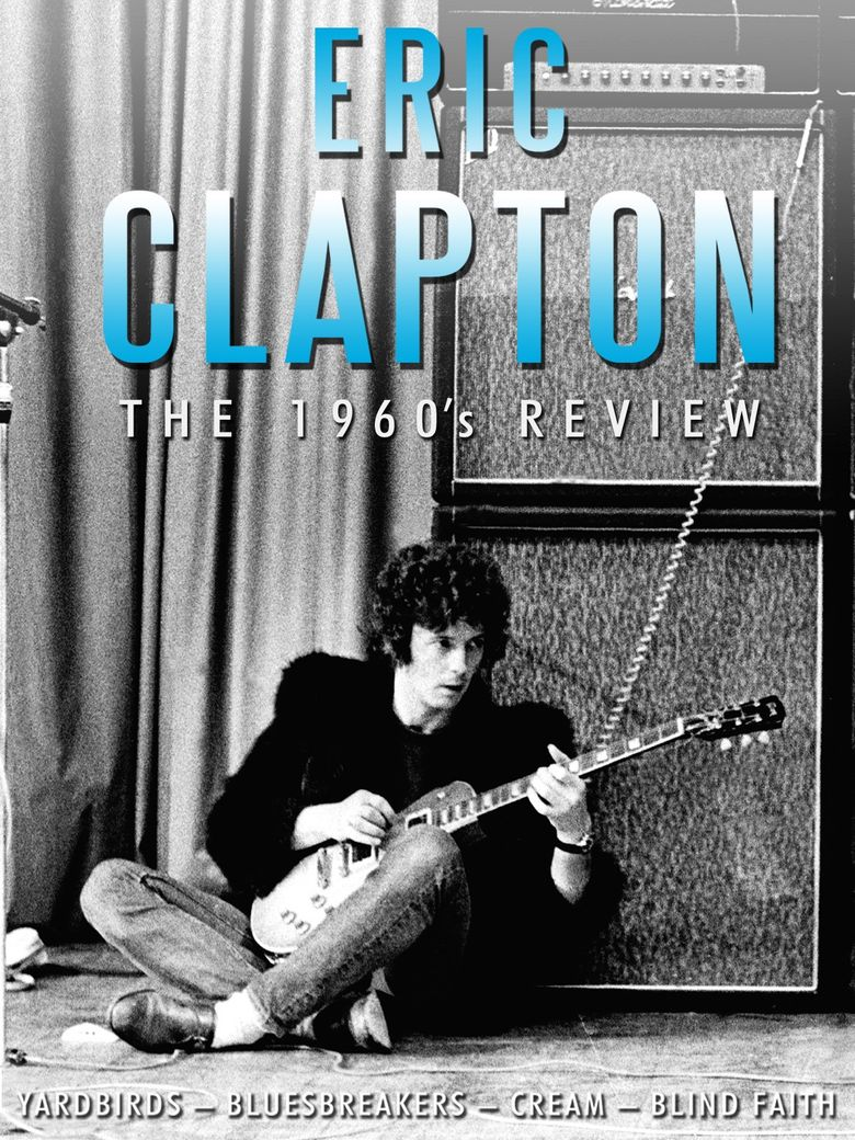 Eric Clapton - The 1960s Review Poster
