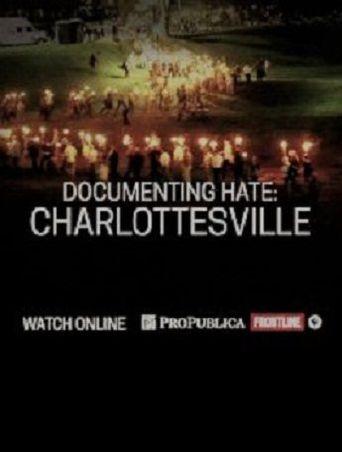 Frontline: Documenting Hate - Charlottesville Poster