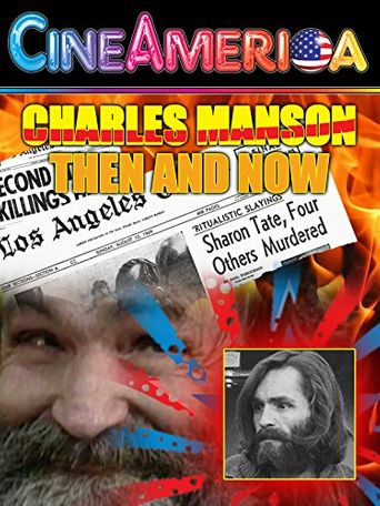 Charles Manson Then & Now Poster
