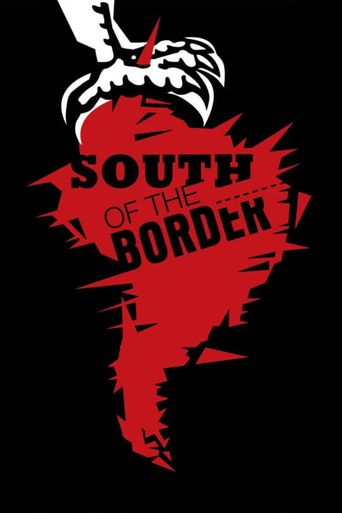 Watch South of the Border