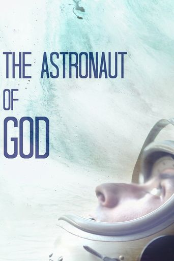 The Astronaut of God Poster