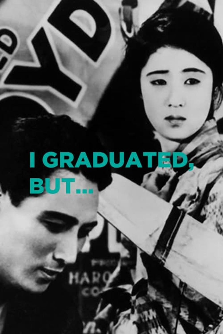 I Graduated, But... Poster
