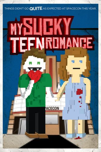 My Sucky Teen Romance Poster