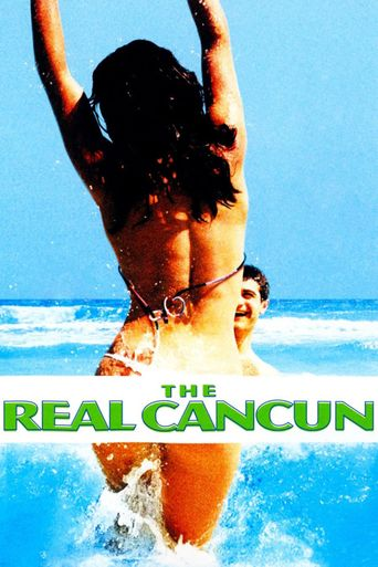 The Real Cancun Poster