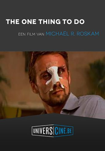 The One Thing to Do Poster
