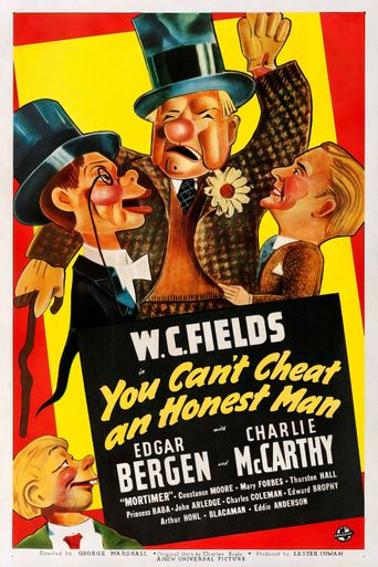You Can't Cheat an Honest Man Poster
