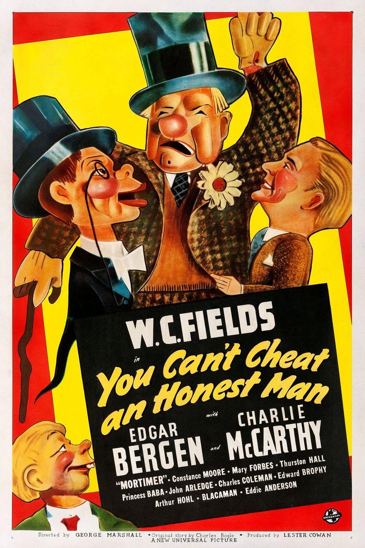 You Can't Cheat an Honest Man Poster