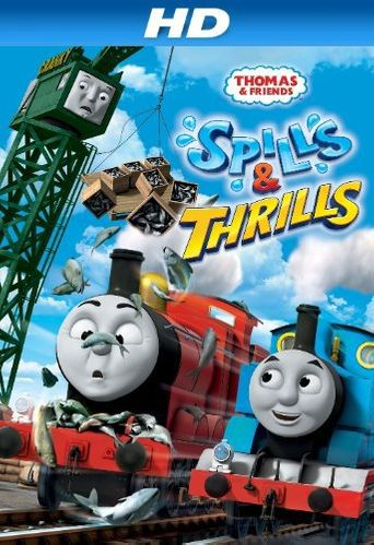 Thomas & Friends: Spills & Thrills Poster