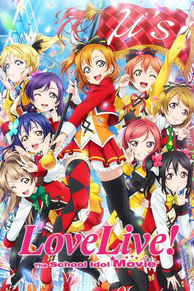 Watch Love Live! The School Idol Movie