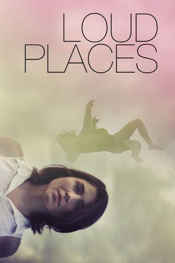 Loud Places Poster