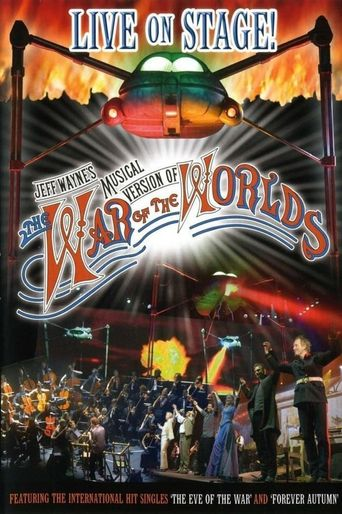 Jeff Wayne's Musical Version of The War of the Worlds: Live on Stage! Poster